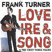 Frank Turner - Love Ire And Song / The First Three Years (2xCD) . FREE UK P+P ..