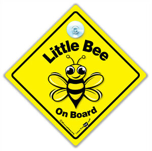 Little Bee On Board Car Sign, Little Bee Sign, Baby On Board Suction Cup Sign