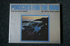 Porsches for the Road by Henry R. Rasmussen (1984, Hardcover)