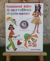 COMMENT FAIRE DE MERVEILLEUX DÉGUISEMENTS - NATHAN 1969 - LIVRE EN TRÈS BON ÉTAT