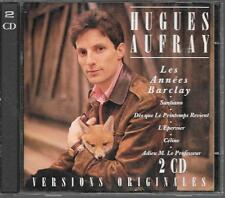 2 CD COMPIL 40 TITRES--HUGUES AUFRAY--LES ANNEES BARCLAY / VERSIONS ORIGINALES