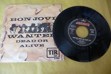 "BON JOVI""WANTED DEAD OR ALIVE- DISCO 45 GIRI MERCURY  It 1986"""