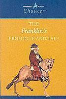 The Franklin's Prologue and Tale von Geoffrey Chaucer (2000, Taschenbuch)