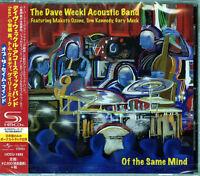 THE DAVE WECKL ACOUSTIC BAND-OF THE SAME MIND-JAPAN SHM-CD Bonus Track F83