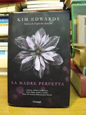 LA MADRE PERFETTA - KIM EDWARDS (B06)