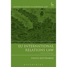 EU International Relations Law (Modern Studies i, Excellent, Books, mon000010549