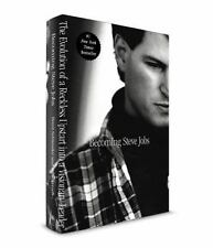 Becoming Steve Jobs : The Evolution of a Reckless Upstart into a Visionary...