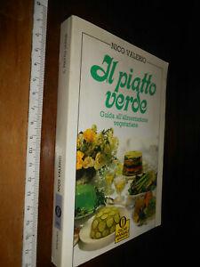 LIBRO: VALERIO Nico - Il piatto verde. Guida all'alimentazione vegetariana.