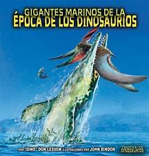 Gigantes Marinos De La Epoca De Los Dinosaurios/sea Giants of Dinosaur-ExLibrary