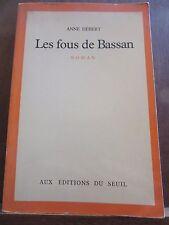 Anne Hébert: Les Fous de Bassan/ Aux Editions du Seuil