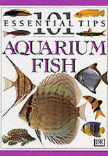 Aquarium Fish (101 Essential Tips), Dick Mills