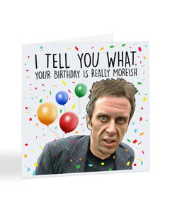 Super Hans, Peep Show, Your Birthday is Really Moreish, Birthday Card - A7069