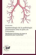 Epid�miologie de la Pathologie Pulmonaire Chez le Porc en Croissance by...