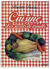 CUISINE LES SECRETS DE FAMILLE PAULETTE BUTEUX