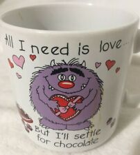 Valentine Chocolate Monster All I Need Is Love Coffee Mug Hot Cocoa Cup by Russ