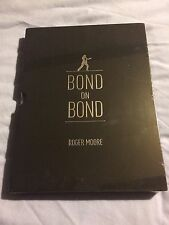 Bond On Bond Signed Limited Edition Of 1000 by Sir Roger Moore