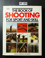 Book Of Shooting Sport & Skill By Wilkinson FIREARMS MARKSMAN REFERENCE LOT Q26
