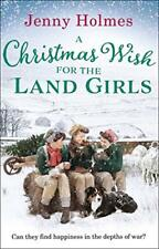 A Christmas Wish for the Land Girls,Jenny Holmes