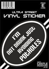 NEW STICKER CAR VAN  CAMPER MOTORHOME TAXI  I'M NOT DRUNK JUST AVOIDING POTHOLES