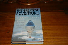 THE GREATEST ADVENTURE BY BERTRAND PICCARD&BRIAN JONES-SIGNED COPY