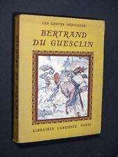 Robert Bossuat - Bertrand du Guesclin 1938 Larousse HENRI DE NOLHAC