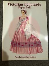 Victorian Debutante Paper Doll by Brenda Sneathen Mattox (1997, Paperback)