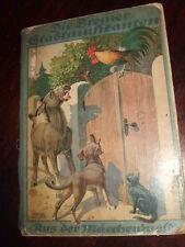 Die Bremer Stadtmusikanten - Aus der Märchenwelt,ca.1920, seltenes Kinderbuch
