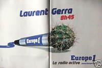 PUBLICITÉ EUROPE 1 AVEC LAURENT GERRA 8H45 LA RADIO ACTIVE