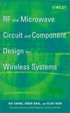 RF and Microwave Circuit and Component Design for Wireless Systems, Chang, Kai,