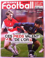 FRANCE FOOTBALL 9/03/2004; Rothen-Juninho/ Bastia/ Sedan, Le havre, Troyes/ 100