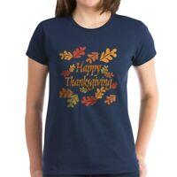CafePress Happy Thanksgiving Women's Dark T Shirt Womens T-Shirt (589342455)