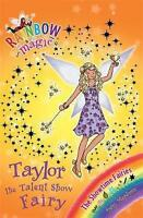 Taylor the Talent Show Fairy (Rainbow Magic) by Daisy Meadows, Good Book (Paperb