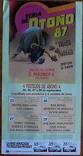 MADRID Affiche CORRIDA LITRI Ruiz MIGUEL Victor MENDEZ Ortega CANO y CAMINO 1987