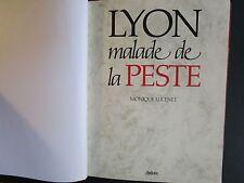Lyon malade de la peste - Monique Lucenet (EO originale numérotée Sofedir) Rare