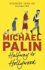 Halfway To Hollywood: Diaries 1980-1988 (Volume , Palin, Michael, Excellent
