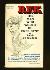 Rfk the Man Who Would Be President