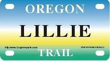 LILLIE Oregon Trail - Mini License Plate - Name Tag - Bicycle Plate!
