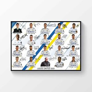 Leeds United 2020-2021 Signed Printed  A4 Poster