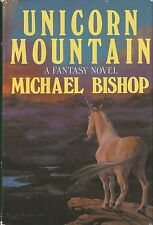 UNICORN MOUNTAIN ~ Michael Bishop 1988 HC DJ BCE
