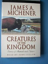 Creatures Of The Kingdom James A Michener Cassettes  Read by John Cullum