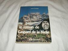 le roman de gaspard de la meije , i scheibli , editions didier richard , 1984