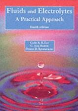 Fluids and Electrolytes: A Practical Approach-ExLibrary