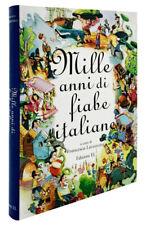 Mille Anni di Fiabe Italiane [Francesca Lazzarato] Edizioni El