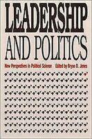 Leadership And Politics: Nuevo Perspectives IN Político Science