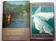 Lot 2 Bass Fishing in Nc Buck Paysour Modern Book Of Black Bass Bryron Dalrymple