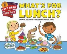 Let's-Read-And-Find-Out Science 1: What's for Lunch? by Sarah L. Thomson...