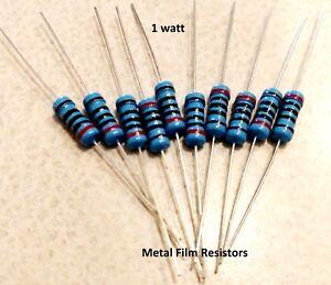 1 Watt 1% Tolerance Metal Film Resistor (10 Pieces) YOU CHOOSE THE VALUE !!