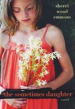The Sometimes Daughter, Wood Emmons, Sherri, 0758253257, Book, Good