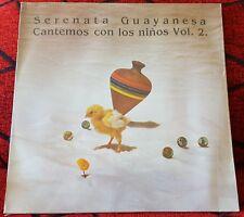 SERENATA GUAYANESA **Cantemos Con Los Niños Vol. 2** 1984 LP Venezuela SEALED
