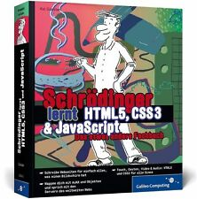 Schrödinger lernt HTML5, CSS3 und JavaScript von Kai Günster